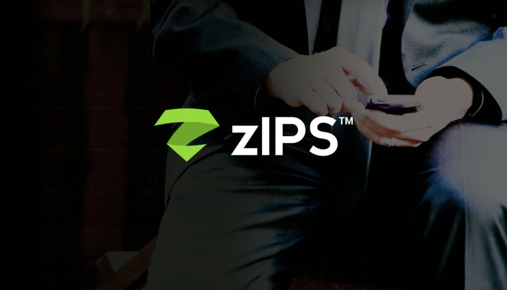 What is zIPS™?